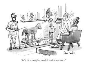 """I like the concept if we can do it with no new taxes."" - New Yorker Cartoon by Dana Fradon"