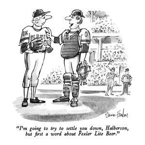 """""""I'm going to try to settle you down, Halberson, but first a word about Fe?"""" - New Yorker Cartoon by Dana Fradon"""