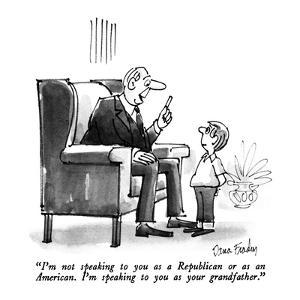 """""""I'm not speaking to you as a Republican or as an American.  I'm speaking ?"""" - New Yorker Cartoon by Dana Fradon"""