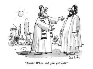 """""""Jonah!  When did you get out?"""" - New Yorker Cartoon by Dana Fradon"""