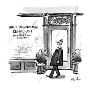"Man walks past restaurant whose window reads,""Phelps, Timmon & Ashe former? - New Yorker Cartoon by Dana Fradon"