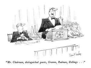 """Mr. Chairman, distinguished guests, Gramm, Rudman, Hollings..."" - New Yorker Cartoon by Dana Fradon"