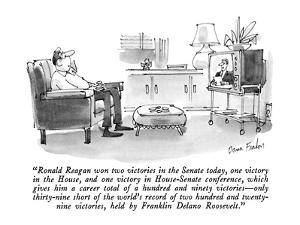"""""""Ronald Reagan won two victories in the Senate today, one victory in the H?"""" - New Yorker Cartoon by Dana Fradon"""
