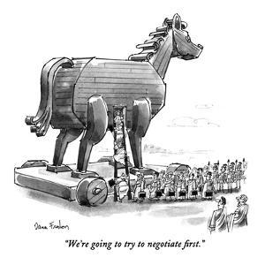 """We're going to try to negotiate first."" - New Yorker Cartoon by Dana Fradon"