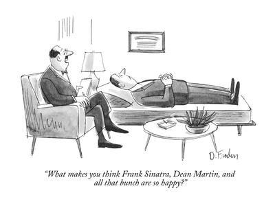 """What makes you think Frank Sinatra, Dean Martin, and all that bunch are s?"" - New Yorker Cartoon"
