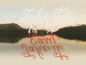 Take it Easy by Danielle Kroll