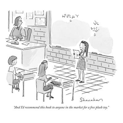 """""""And I'd recommend this book to anyone in the market for a free plush toy.…"""" - New Yorker Cartoon by Danny Shanahan"""
