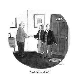 """And this is Brie."" - New Yorker Cartoon by Danny Shanahan"