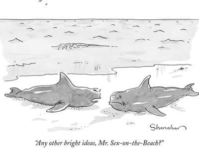 """Any other bright ideas, Mr. Sex-on-the-Beach?"" - New Yorker Cartoon by Danny Shanahan"