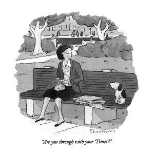"""""""Are you through with your 'Times'?"""" - New Yorker Cartoon by Danny Shanahan"""