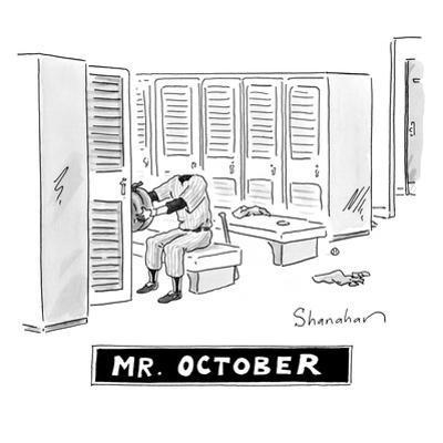 "Captionless; ""Mr. October"" - New Yorker Cartoon by Danny Shanahan"