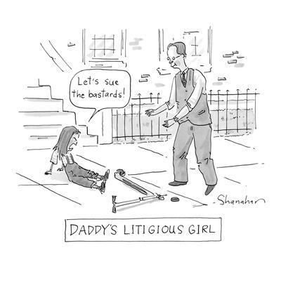 """Daddy's Litigious Girl"" - Cartoon"