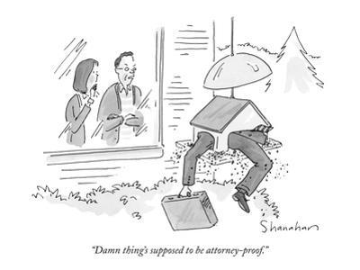 """Damn thing's supposed to be attorney-proof."" - New Yorker Cartoon by Danny Shanahan"