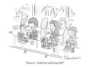 """Ewww?Cabernet with tuna fish?"" - New Yorker Cartoon by Danny Shanahan"