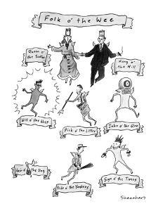 Folk o' the Wee - New Yorker Cartoon by Danny Shanahan