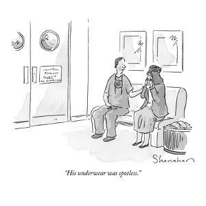 """His underwear was spotless."" - New Yorker Cartoon by Danny Shanahan"