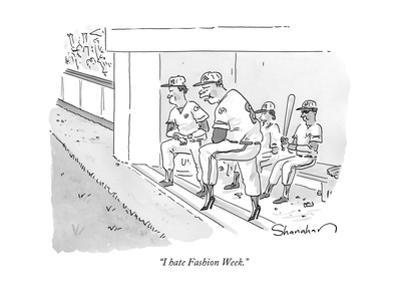 """I hate Fashion Week."" - New Yorker Cartoon by Danny Shanahan"