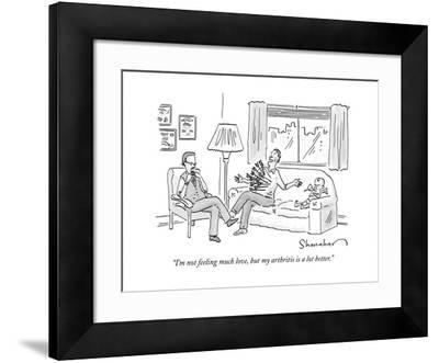 """I'm not feeling much love, but my arthritis is a lot better."" - New Yorker Cartoon by Danny Shanahan"