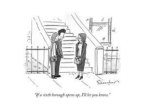 """""""If a sixth borough opens up, I'll let you know."""" - New Yorker Cartoon by Danny Shanahan"""