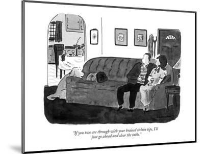 """If you two are through with your braised sirloin tips, I'll just go ahead…"" - New Yorker Cartoon by Danny Shanahan"