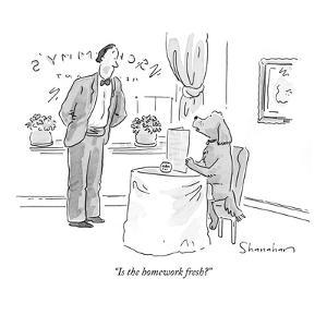 """Is the homework fresh?"" - New Yorker Cartoon by Danny Shanahan"