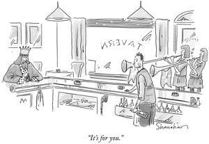 """""""It's for you."""" - New Yorker Cartoon by Danny Shanahan"""