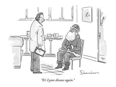 """It's Lyme disease again."" - New Yorker Cartoon"