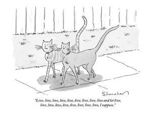 """""""Live, live, live, live, live, live, live, live, live and let live, live, ?"""" - New Yorker Cartoon by Danny Shanahan"""