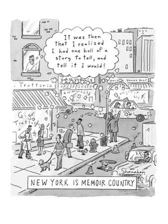 New York is Memoir Country - New Yorker Cartoon by Danny Shanahan