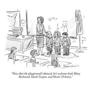 """""""Now that the playground's thawed, let's welcome back Mary Redmond, Sarah ?"""" - New Yorker Cartoon by Danny Shanahan"""