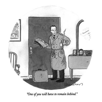 """""""One of you will have to remain behind."""" - New Yorker Cartoon by Danny Shanahan"""
