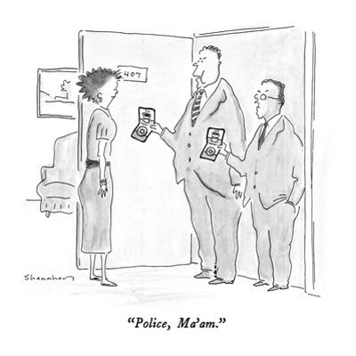 """Police, Ma'am."" - New Yorker Cartoon by Danny Shanahan"