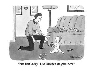 """""""Put that away.  Your money's no good here."""" - New Yorker Cartoon by Danny Shanahan"""