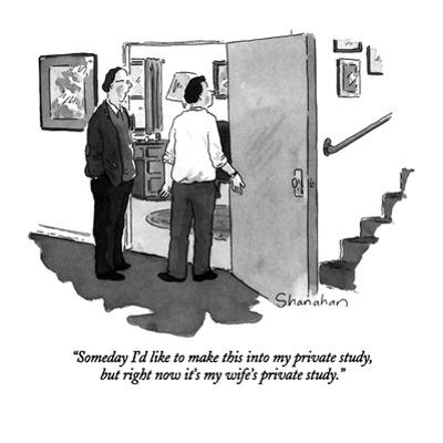 """""""Someday I'd like to make this into my private study, but right now it's m…"""" - New Yorker Cartoon by Danny Shanahan"""
