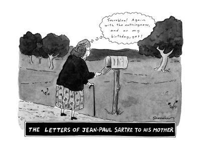 The Letters Of Jean-Paul Sartre To His Mother - New Yorker Cartoon