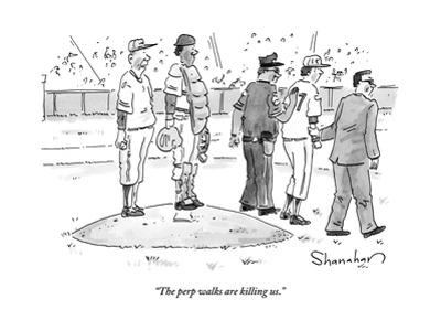 """The perp walks are killing us."" - New Yorker Cartoon by Danny Shanahan"