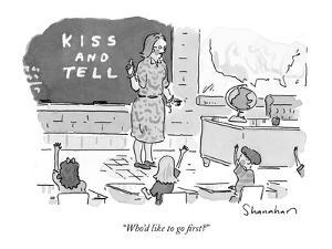 """""""Who'd like to go first?"""" - New Yorker Cartoon by Danny Shanahan"""