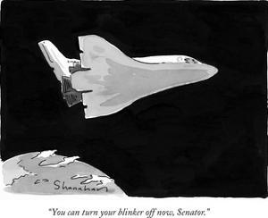 """You can turn your blinker off now, Senator."" - New Yorker Cartoon by Danny Shanahan"