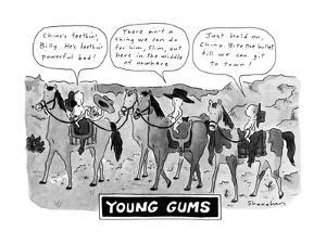 Young Gums - New Yorker Cartoon by Danny Shanahan
