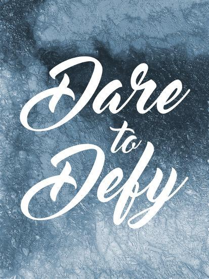 Dare To Defy-Marcus Prime-Art Print