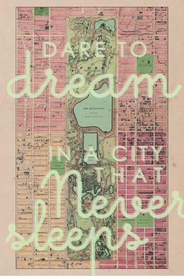 Dare to Dream in a City the Never Sleeps - 1867, New York City, Central Park Composite Map--Premium Giclee Print