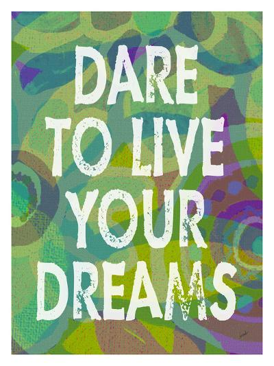 Dare To Live Your Dreams-Green-Lisa Weedn-Giclee Print