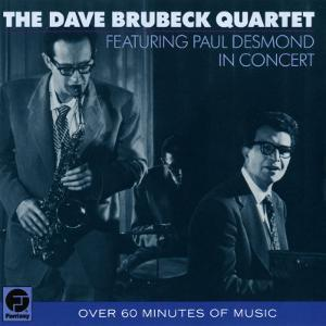 Dave Brubeck Quartet - Featuring Paul Desmond in Concert