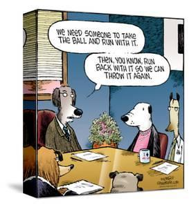 Speed Bump™ - Someone take the ball and run with it. Then, you know, run ba by Dave Coverly