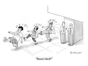 """Sousa's back!"" - New Yorker Cartoon by David Borchart"