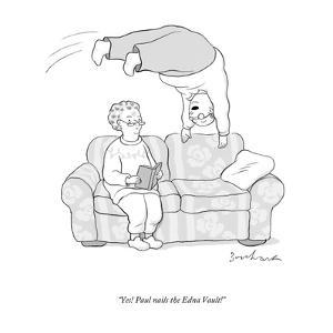 """Yes! Paul nails the Edna Vault!"" - New Yorker Cartoon by David Borchart"