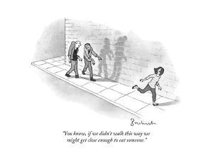 """""""You know, if we didn't walk this way we might get close enough to eat som..."""" - New Yorker Cartoo by David Borchart"""