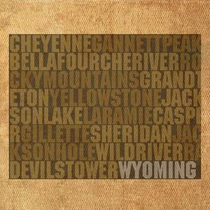 Wyoming State Words by David Bowman