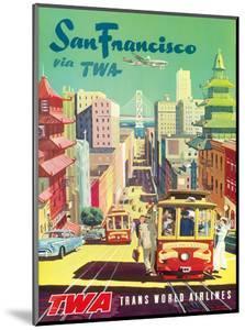 San Francisco California via TWA (Trans World Airlines) - Cable Cars by David Klein
