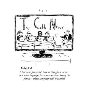 """""""And now, panel, let's turn to that giant meteor that's heading right for ?"""" - Cartoon by David Sipress"""
